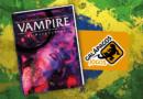 Vampire the Masquerade 5ª Edição no Brasil!